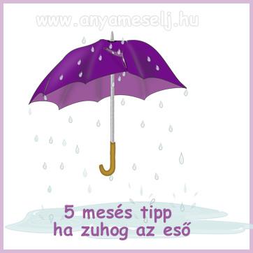 5 mesés tipp gyerekeknek ha zuhog az eső