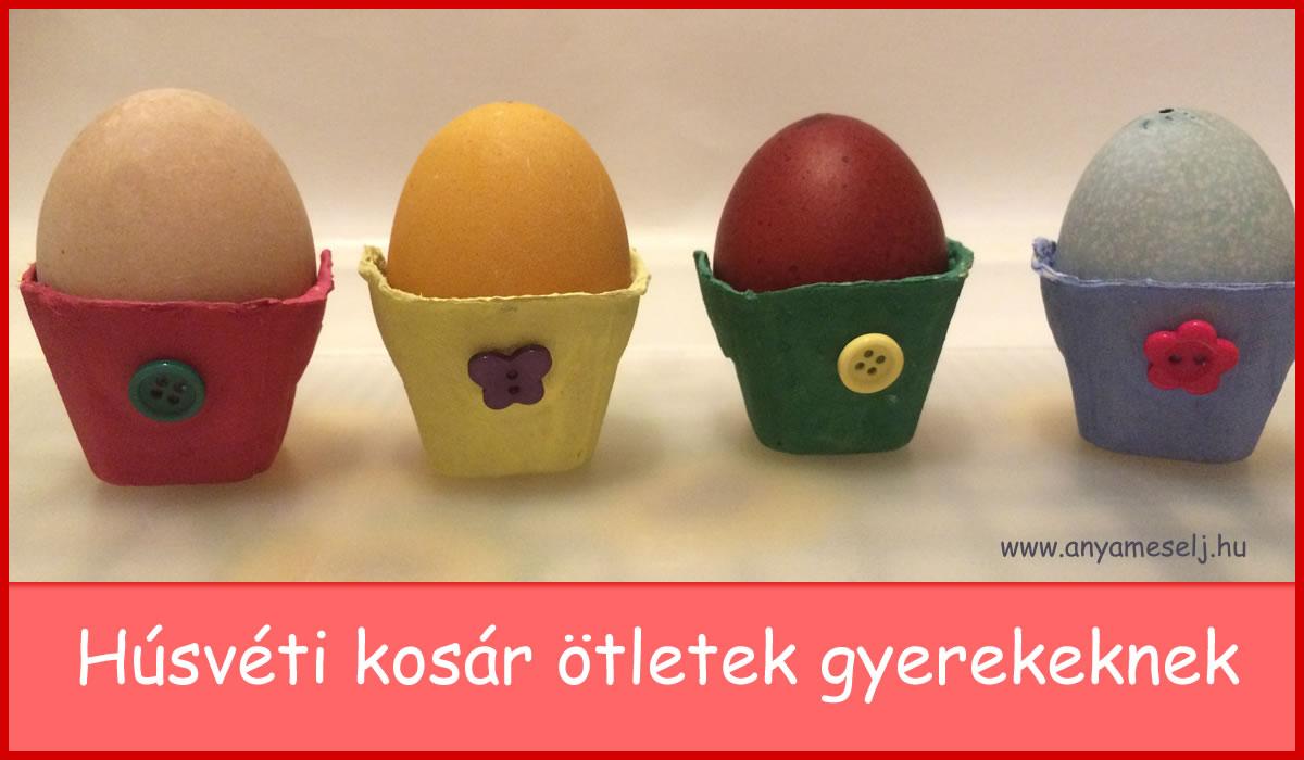 Húsvéti kosár ötletek gyerekeknek