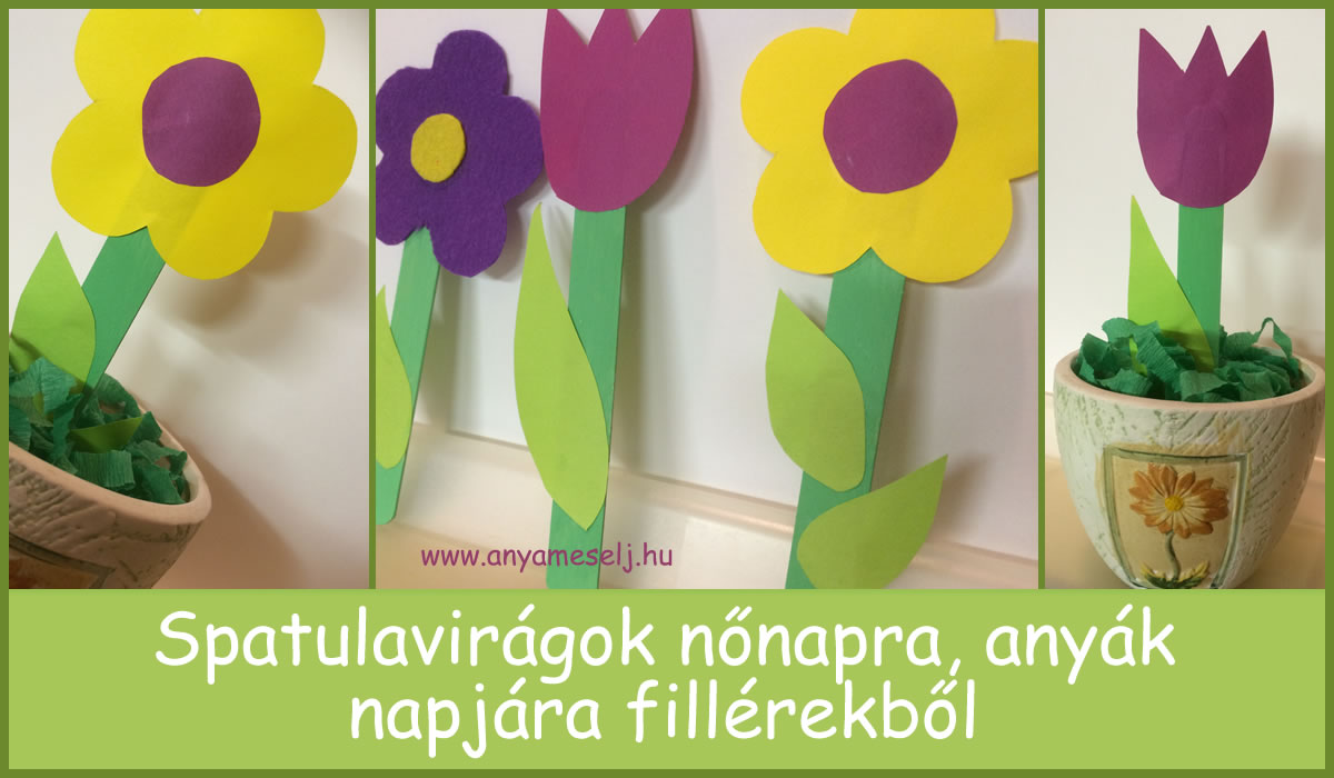 Spatulavirágok nőnapra, anyák napjára fillérekből