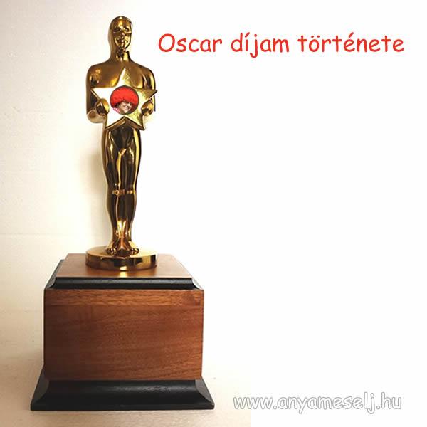 """Álom és valóság, avagy az  """"Oscar"""" díjam története"""