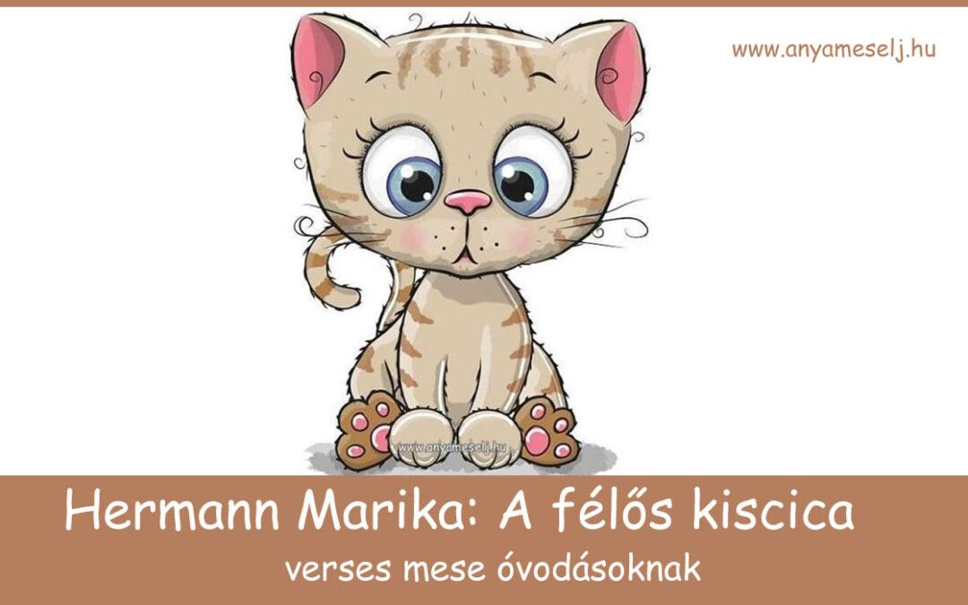 A félős kiscica / verses mese – Hermann Marika