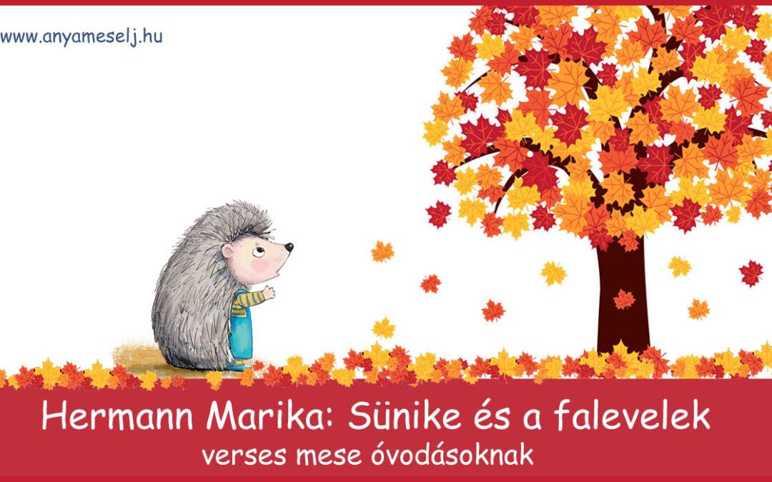 Sünike és a falevelek / verses mese – Hermann Marika